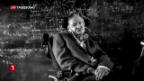 Video «Ausnahmephysiker Stephen Hawking tot» abspielen