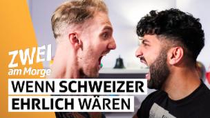 Video «Wenn Schweizer ehrlich wären» abspielen