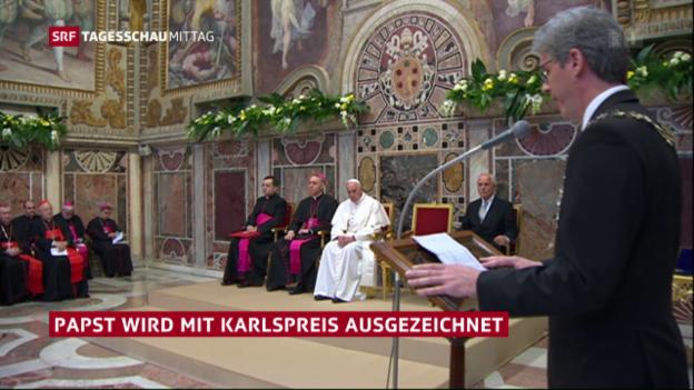 Video «Verleihung des Karlspreises an Papst Franziskus» abspielen