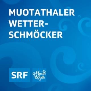 Muotathaler Wetterschmöcker