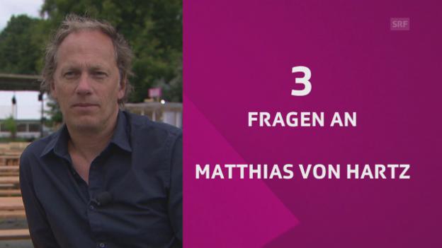 Video «Drei Fragen an Matthias von Hartz» abspielen