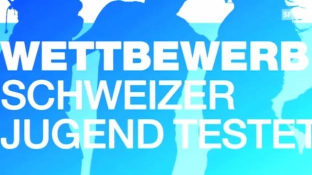 Video «Trailer: Schweizer Jugend testet» abspielen