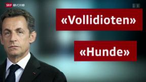 Video «Tonaufnahmen von Sarkozy» abspielen