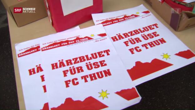 Video «Erfolgreicher Spendenaufruf für FC Thun» abspielen