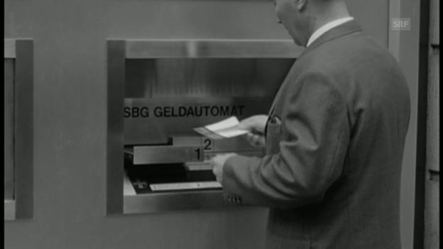 Video «Erster Bankomat in der Schweiz» abspielen
