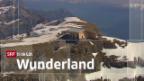 Video ««SRF bi de Lüt – Wunderland» (5): Toggenburg» abspielen