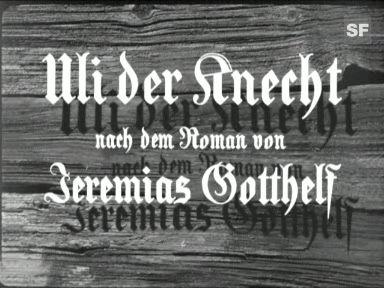 Video ««Uli der Knecht», 1954 (Filmausschnitt)» abspielen