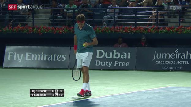 Video «Tennis: Halbfinal ATP Dubai, Federer - Djokovic» abspielen