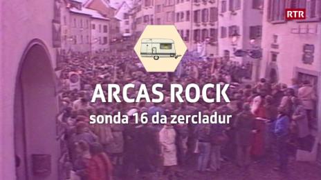 Laschar ir video «Arcas Rock - la premiera»