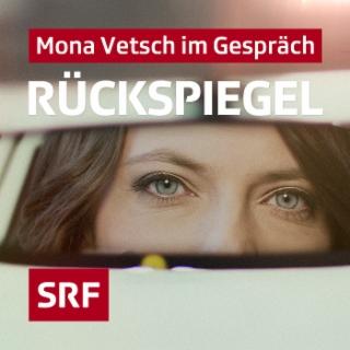Rückspiegel - Mona Vetsch im Gespräch