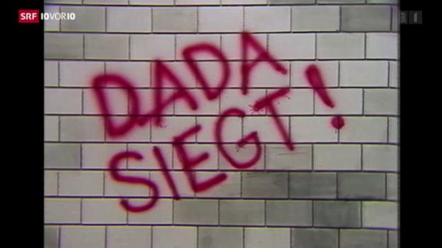 Video «100 Jahre Dada – die Anti-Kunst lebt weiter» abspielen