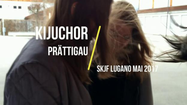 Laschar ir video «KiJuChor Prättigau»