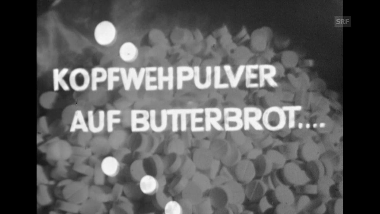 Kopfwehpulver auf Butterbrot (23.11.1959)