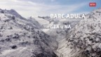 Laschar ir video «Parc Adula – Gea u na»