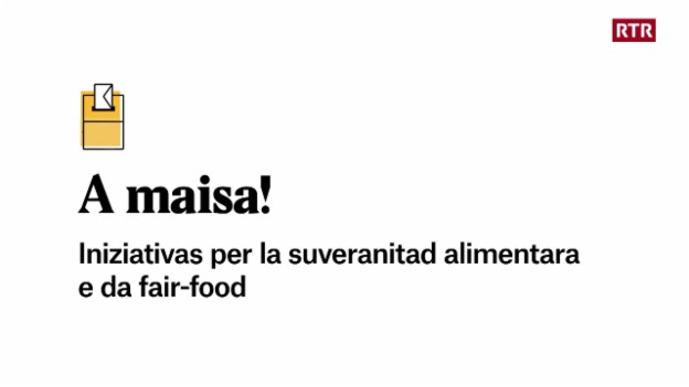 Laschar ir video «Explainer: L'iniziativa per la suveranitad alimentara e da fair-food»