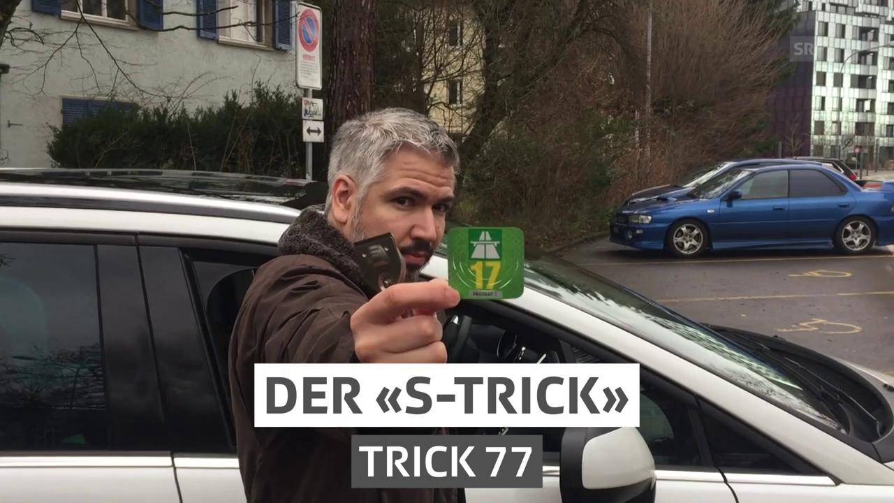 Trick 77 – «Der S-Trick»