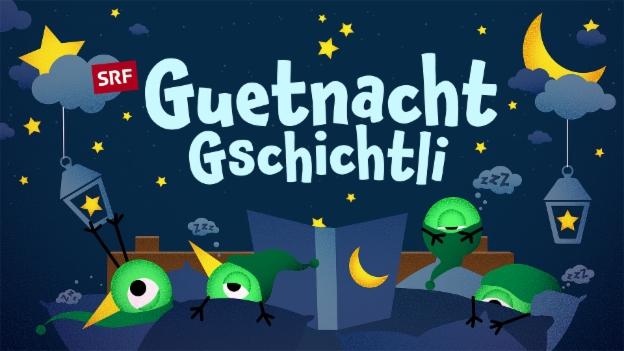 Video Guetnachtgschichtli vom 01.03.2017 abspielen.