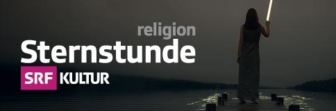 Sternstunde Religion