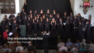 Laschar ir video «Chor mischedau Rueun / Siat»