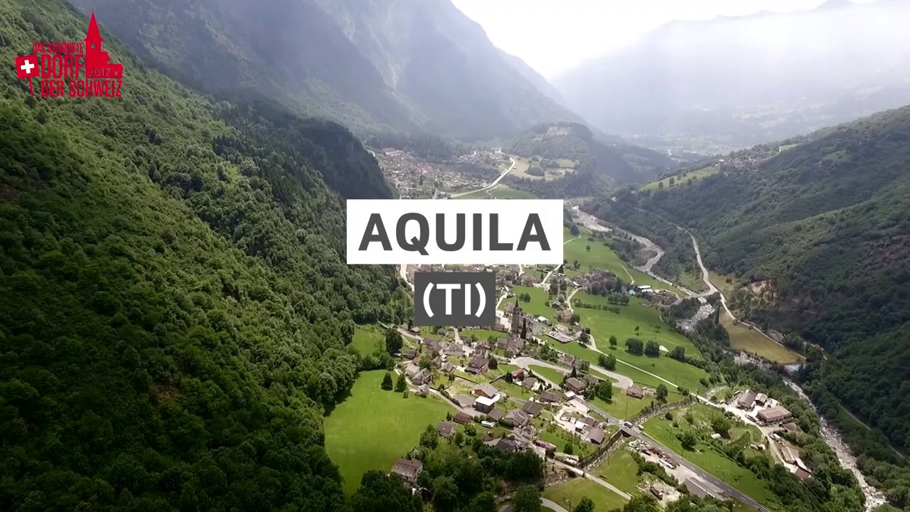 Dorfporträt: Aquila (TI)