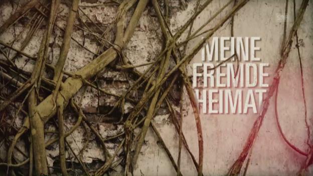 Video «Webexklusiv: «Meine fremde Heimat», Folge 1» abspielen