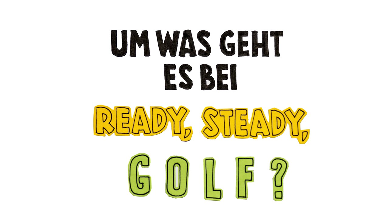 Die Regeln bei «Ready, Steady, Golf!» sind einfach!