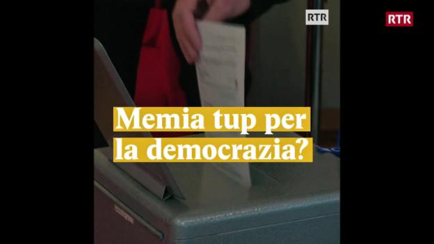 Laschar ir video «Memia tup per democrazia?»