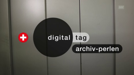 Video «Digitaltag 2018: Archivperlen» abspielen