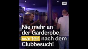 Video «Nie mehr anstehen an der Garderobe» abspielen