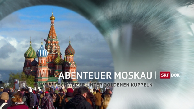 DOK - Abenteuer Moskau
