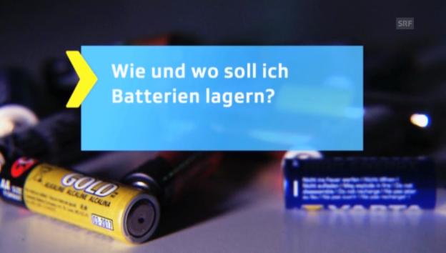 Video «1. Tipp: Lagerort von Batterien» abspielen