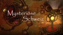 Link öffnet eine Lightbox. Video Mysteriöse Schweiz vom 18.10.2017 abspielen