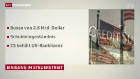 Video «Credit Suisse muss Rekordbusse bezahlen» abspielen