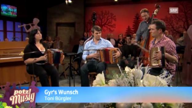 Video «Gyrs Wunsch - Toni Bürgler» abspielen