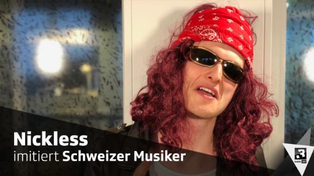 Video «Nickless imitiert Schweizer Musiker» abspielen