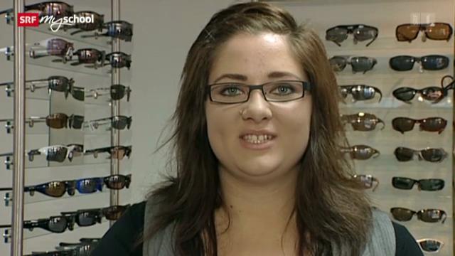 Berufsbild: Augenoptikerin EFZ