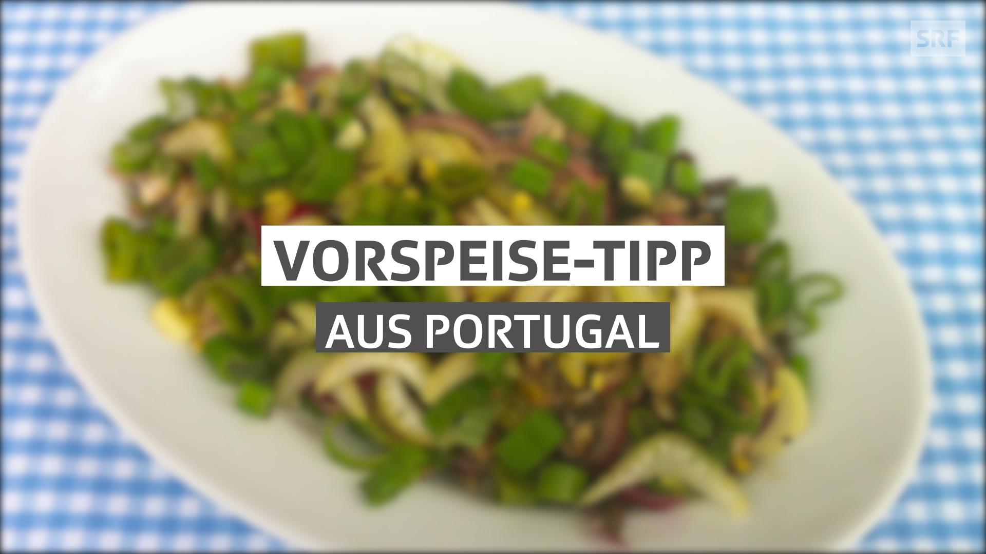Vorspeise-Tipp aus Portugal