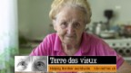 Video «Terre des Vieux - Jeder Rentner zählt» abspielen