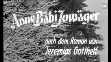 Video ««Anne Bäbi Jowäger», 1960 (Filmausschnitt)» abspielen