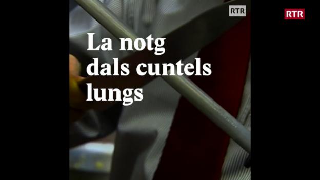 Laschar ir video «La notg dals cuntels lungs»
