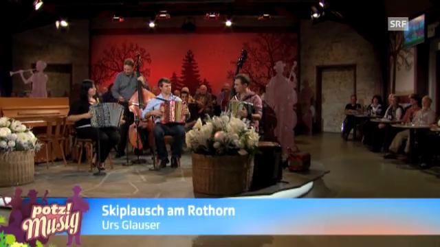 Skiplausch am Rothorn - Urs Glauser