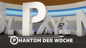 Video «P (oder Ph) wie Phantom der Woche» abspielen