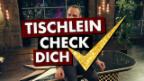 Video «Tischlein Check dich: Härz» abspielen
