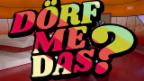 Video «Dörf mer das?» abspielen