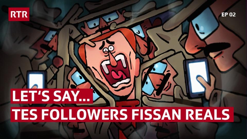 Let's say... che tut tes followers fissan vairs (EP02) (Stafla 1, Episoda 2)