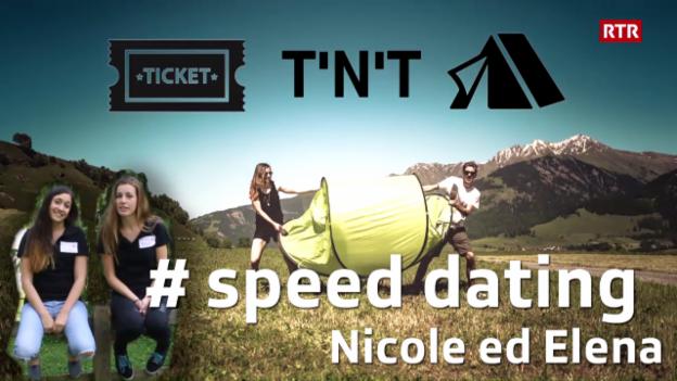 Laschar ir video «Victuras tickets e tendas - Nicole ed Elena»
