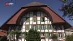 Video «Knatsch um Berner Bauernhäuser» abspielen