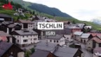 Video «Dorfporträt: Tschlin (GR)» abspielen