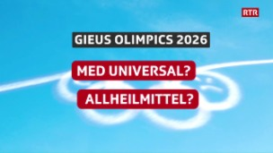 Laschar ir video «La Discussiun gieus olimpics 2026: «Med universal?» (1/3)»