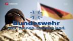 Video «Deutschland richtet Sicherheitspolitik neu aus» abspielen